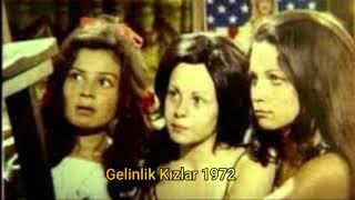 Gelinlik Kızlar Film Müziği -1972