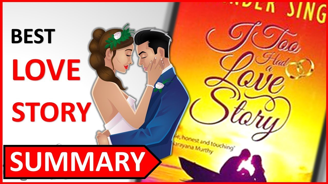 I Too Had A Love Story By Ravinder Singh Animated Book Summary