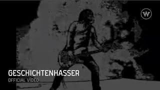DER W (Stephan Weidner) -- Geschichtenhasser (Offizielles Video)