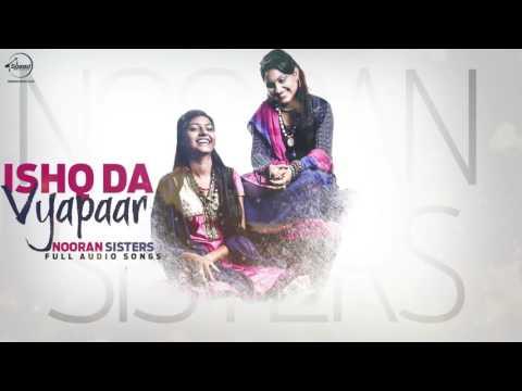 Ishq Da Vyapaar (Full Audio Song)   Sultana Jyoti Nooran   Punjabi Song Collection   Speed Records