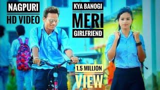 Gambar cover Kya Banoge Meri Girlfriend || Nagpuri Love Story || Nagpuri Sadri Dance Video