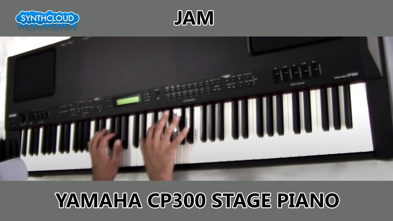 yamaha cp300 stage piano jamming by synthcloud youtube. Black Bedroom Furniture Sets. Home Design Ideas