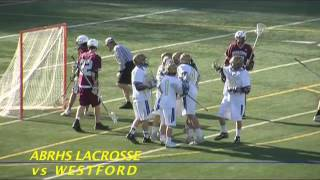 Acton Boxborough Varsity Boys Lacrosse vs Westfod May 2011