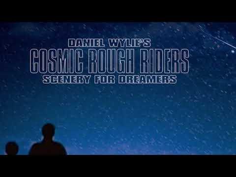 Daniel Wylie's COSMIC ROUGH RIDERS New LP/CD/Digital