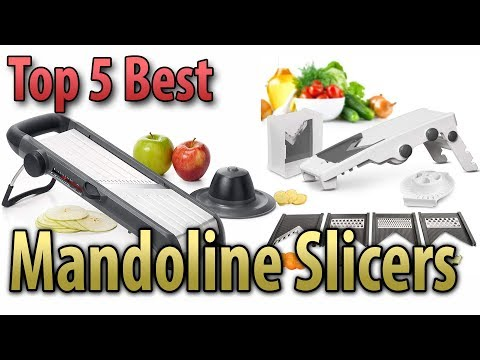 Best Mandoline Slicer 2019 | Top 5 Best Mandoline Slicer Reviews