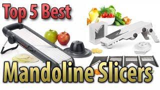 Best Mandoline Slicer 2019  Top 5 Best Mandoline Slicer Reviews