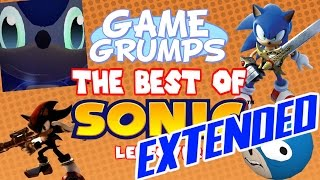 Game Grumps - The Best of SONIC LEFTOVERS [EXTENDED]