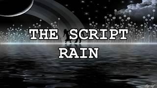 The Script - Rain (Lyrics) HD