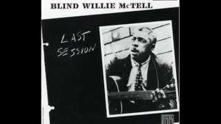 Blind Willie McTell - The Dyin