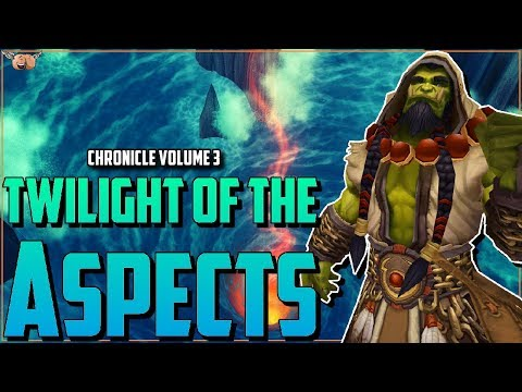 Warcraft Lore [Chronicle Vol 3] - Twilight Of The Aspects