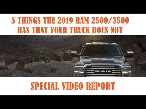 2019 Ram 2500/3500 - 5 Things This Truck Has That Yours Does Not