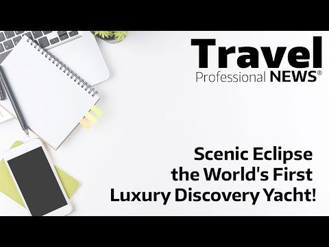 Scenic Eclipse the World's First Luxury Discovery Yacht!