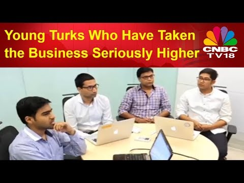 Meet the Young Turks Who Have Taken the Business Seriously Higher | CNBC TV18