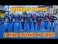 AS MINAS DO ROL   CHAMANDO ATEN    O NA SA  DA DO EVENTO DE BEZERROS