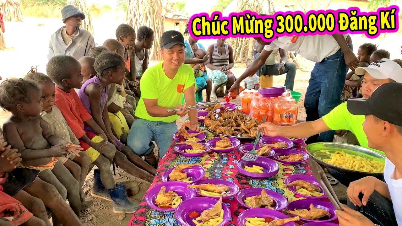 Ẩm Thực Châu Phi || Ăn Mừng Kênh Đạt 300.000 Người Đăng Ký Bằng Bữa Tiệc Gà Nướng Siêu Ngon