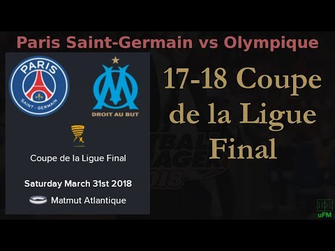 F#11 2018-03-31 17-18 Coupe de la Ligue - Final, Paris Saint-Germain vs Olympique de Marseille