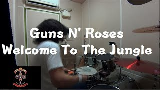 Guns N Roses - Welcome To The Jungle Drum Cover