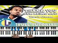 Travis greene thank you for being god piano tutorial gospel piano tutorials mp3