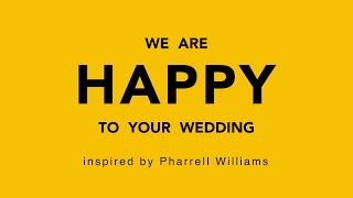 熊本の友人やっすーの結婚式に合わせて作ったHAPPY inspiredbyPharrellW...