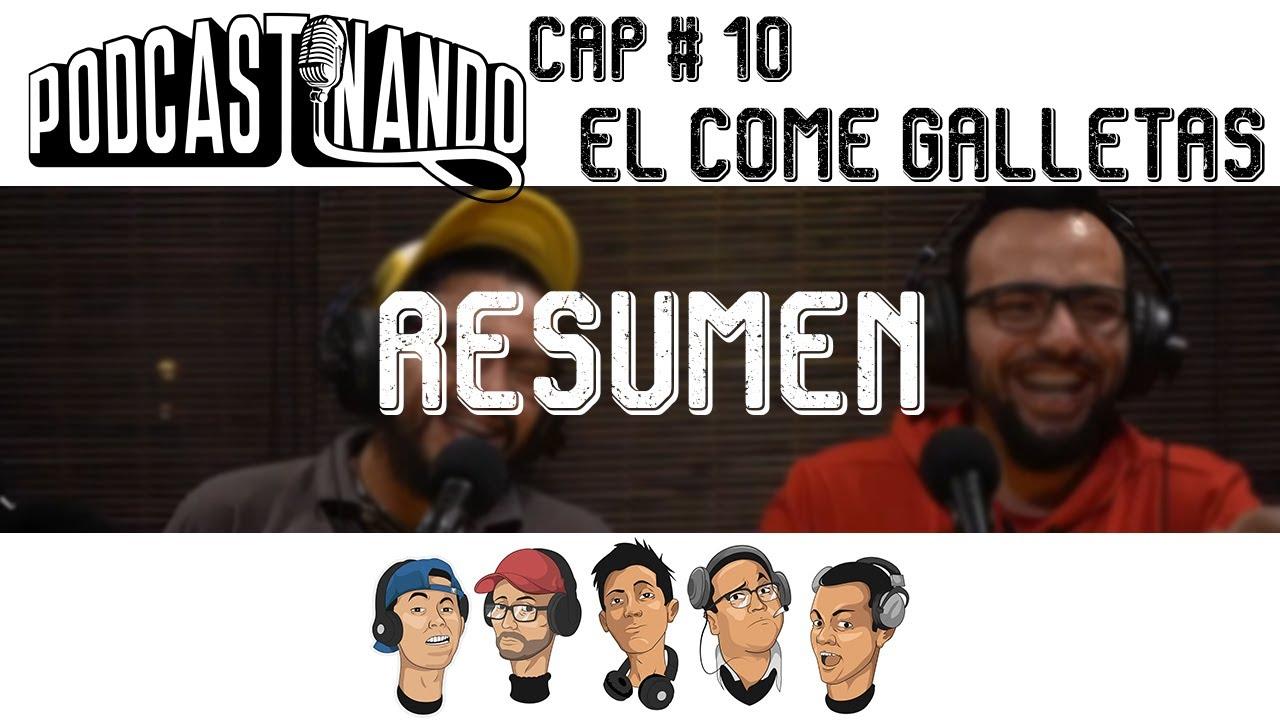 Resumen Podcastinando Cap # 10