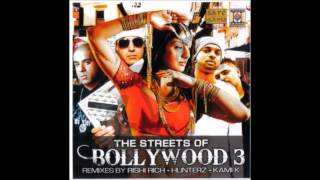 CITY GUY- RISHI RICH & MUMZY- THE STREETS OF BOLLYWOOD 3