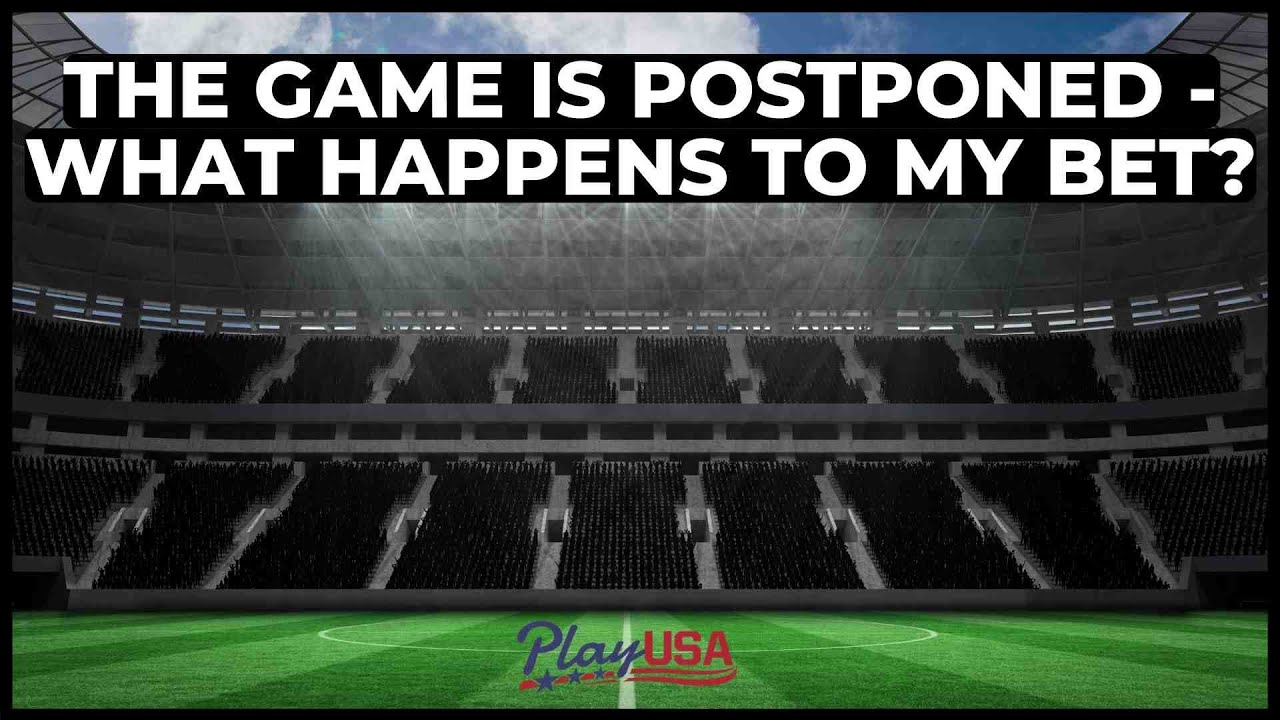 postponed football matches betting sites