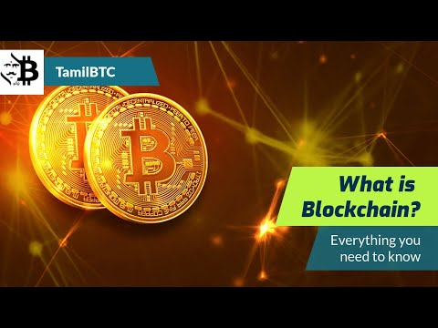 What is Blockchain ? TamilBTC Explains