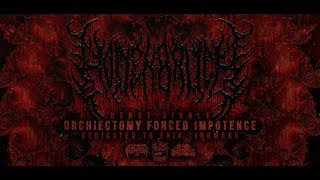HODENBRUCH - ORCHIECTOMY FORCED IMPOTENCE [DEBUT SINGLE] (2018) SW EXCLUSIVE