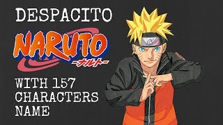 DESPACITO NARUTO cover (Gai Maito) FULL VERSION with 157 CHARACTERS NAME