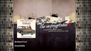 Brothers Four - Greenfields
