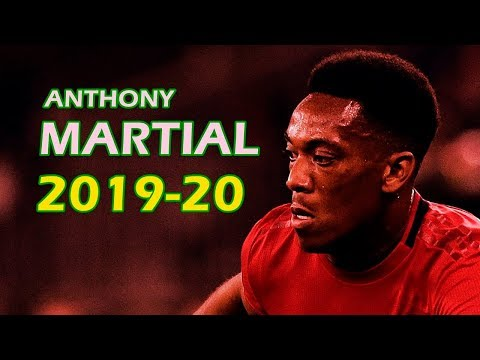 Anthony Martial 2019/2020 - Manchester United - Goals Skills Assists