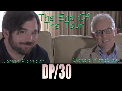 DP/30: End of the Tour, James Ponsoldt,  Donald Margulies