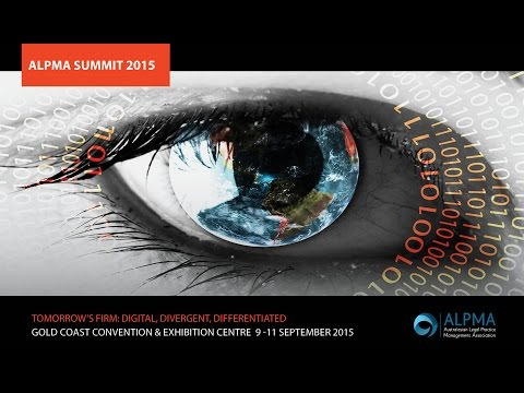 2015 ALPMA Summit: The Challenges Facing Tomorrow's Law Firm