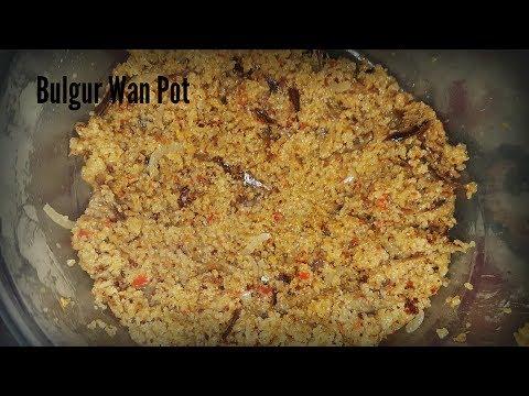 How to Cook Bulgur Wanpot (Sierra Leone)