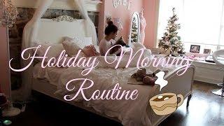 Gabi's Holiday Morning Routine ♡❄