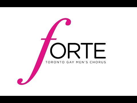 Say Hello To Forte - Toronto Gay Men's Chorus