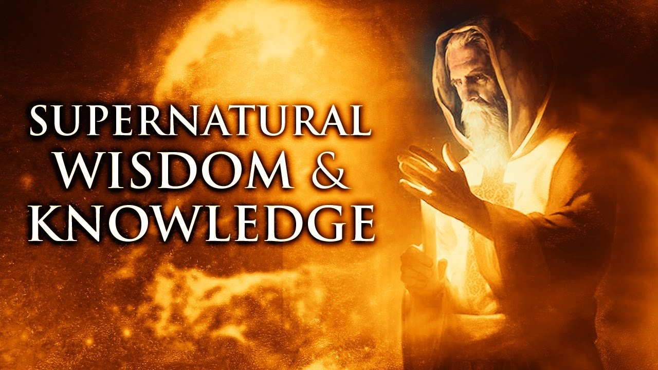 Supernatural Wisdom - The Spirit of Seeing & Knowing II