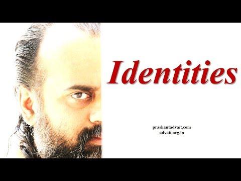 Acharya Prashant: Is it bad to carry identities?