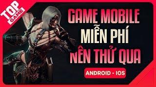 """[Topgame] Tổng Hợp Game Mobile Mới Miễn Phí Nếu Bạn Cảm Thấy """"Buồn Chán"""""""