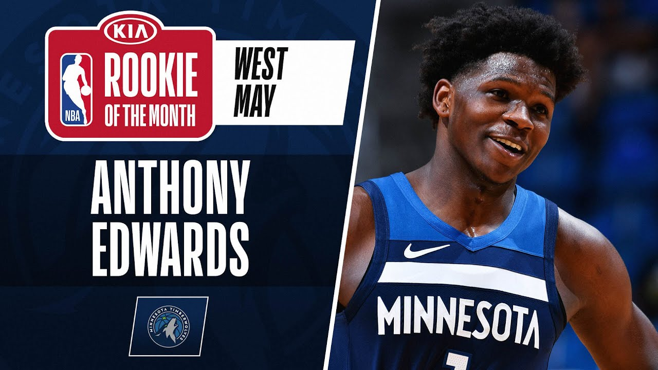 Anthony Edwards Is The #KiaROTM For May! | Western Conference