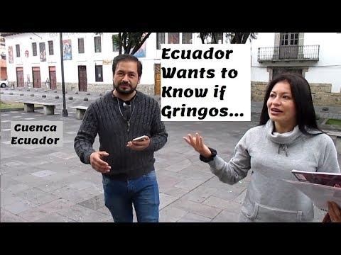 Ecuador Wants to Know if Gringos Are.......Cuenca Ecuador Interview 2 VLOG