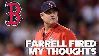John Farrell Fired! My thoughts?