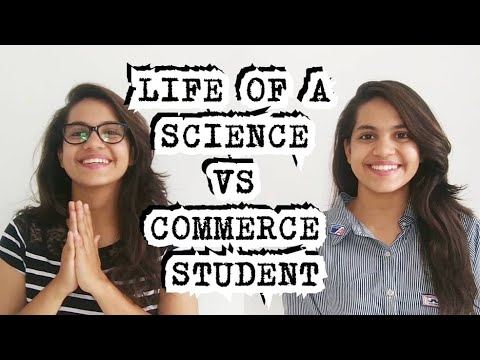 LIFE OF A SCIENCE vs COMMERCE STUDENT.   Comedy