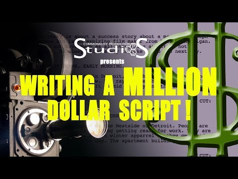 Writing A Million Dollar Script