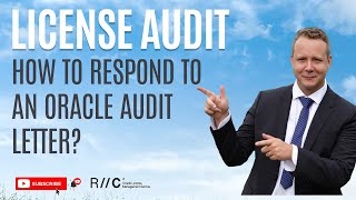 How to respond to an Oracle audit letter