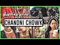 Wholesale Shopping: Exploring CHANDNI CHOWK | Jewellery, Sarees, Food & More