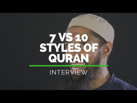 Are There 7 or 10 styles of Quranic Recitation?   Quran Revolution