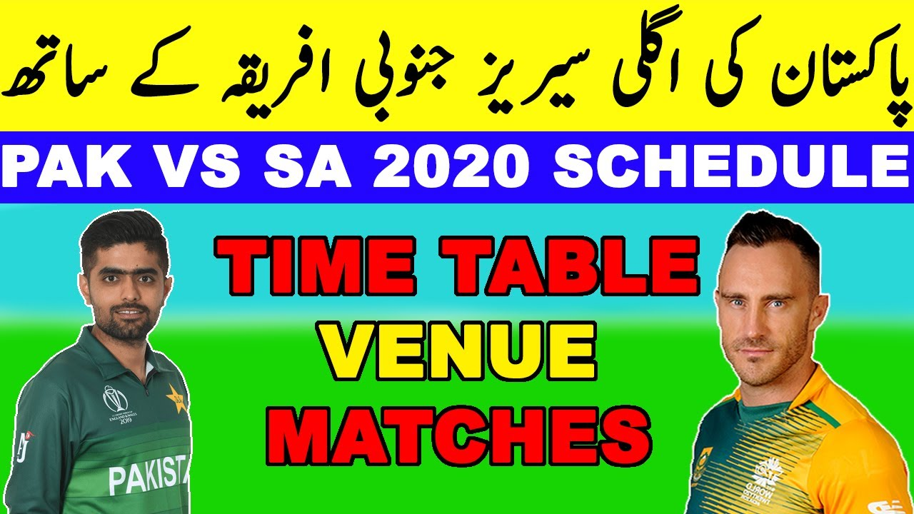 Pakistan vs South Africa T20 Series 2020 Schedule Time ...