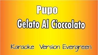 Pupo - Gelato al cioccolato (Karaoke Italiano) mp3