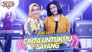 Download lagu Cinta Untukmu Sayang Duo Ageng Indri X Sefti Ft Ageng Live MP3